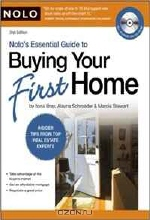 Ilona Bray J.D. Nolo Legal Editor, Alayna Schroeder J.D. Nolo Legal Editor, Marcia Stewart Nolo Ac. Nolo's Essential Guide to Buying Your First Home (book with CD-Rom & Audio)