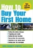 Diana Brodman Summers. How to Buy Your First Home