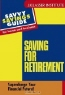 Paul Westbrook. Saving For Retirement : Supercharge Your Financial Future! (Savvy Savings Guide for Home and Business)
