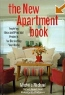 Michele Michael. The New Apartment Book: Inspiring Ideas and Practical Projects for Decorating Your Home