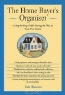 Todd Thornton. The Home Buyer's Organizer: A Step-by-Step Guide to Paving the Way to Your New Home