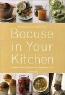 Paul Bocuse. Bocuse in Your Kitchen: Simple French Recipes for the Home Chef