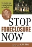 Lloyd Segal. Stop Foreclosure Now: The Complete Guide to Saving Your Home and Your Credit