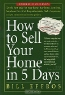 Bill Effros. How to Sell Your Home in 5 Days